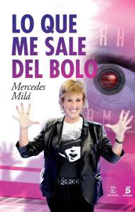lo-que-me-sale-del-bolo-9788467024241