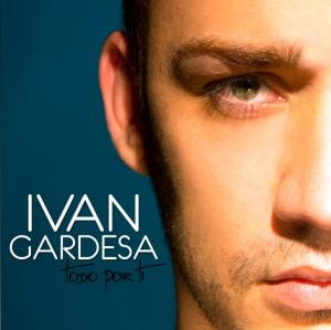 Ivan-Gardesa-Todo-por-ti-2011