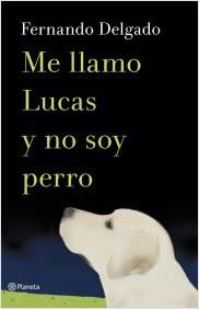 me-llamo-lucas-y-no-soy-perro_9788408114338